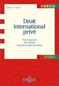 Yvon Loussouarn et Pierre Bourel - Droit international privé.