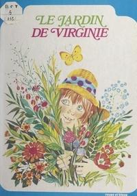 Yvon Mauffret et Monique Gorde - Le jardin de Virginie.