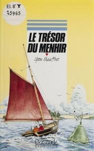 Yvon Mauffret - Le trésor du menhir.