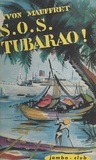 Yvon Mauffret - S. O. S. Tubarao !.