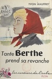 Yvon Mauffret - Tante Berthe prend sa revanche.
