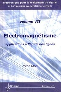 Yvon Mori - Electromagnétisme - Applications à l'étude des lignes.