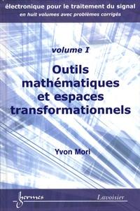 Yvon Mori - Outils mathématiques et espaces transformationnels.