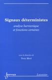 Yvon Mori - Signaux déterministes - Analyse harmonique et fonctions certaines.