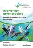 Yvon Pépin - Intervention psychosociale - Perspective interactionniste stratégique.