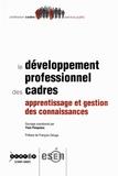 Yvon Pesqueux - Le développement professionnel des cadres - Apprentissage et gestion des connaissances.