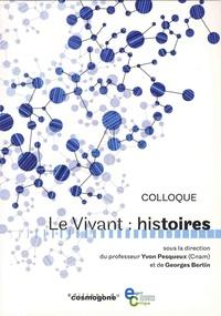 Yvon Pesqueux et Georges Bertin - Le vivant : histoires - Colloque.