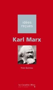 Yvon Quiniou - Karl Marx.