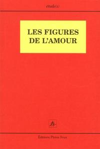 Yvon Quiniou et Didier Cailleteau - Les figures de l'amour.