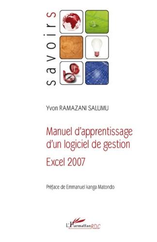 Yvon Ramazani Salumu - Manuel d'apprentissage d'un logiciel de gestion - Excel 2007.