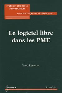 Yvon Rastetter - Le logiciel libre dans les PME.