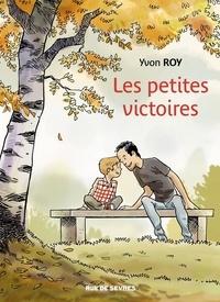 Yvon Roy - Les petites victoires.