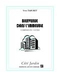 Yvon Taburet - Bienvenue dans l'immeuble - Comédie en 3 actes.