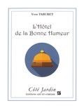 Yvon Taburet - L'Hôtel de la Bonne Humeur.