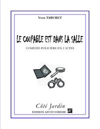 Yvon Taburet - Le coupable est dans la salle.