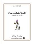 Yvon Taburet - On a perdu le Youki.