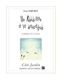 Yvon Taburet - Un réveillon à la montagne.