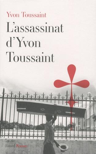 L'assassinat d'Yvon Toussaint