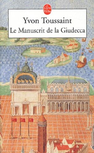 Yvon Toussaint - La Manuscrit de la Giudecca.