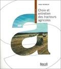 Yvon Tremblay - Choix et entretien des tracteurs agricoles.