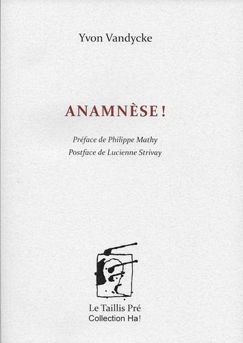 Anamnèse!