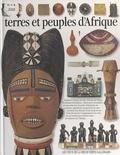 Yvonne Ayo et Jean Olivier Héron - Terres et peuples d'Afrique.