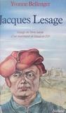 Yvonne Bellenger - Jacques Lesage - Voyage en Terre sainte d'un marchand de Douai en 1519.