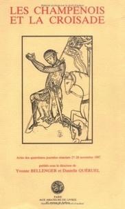 Yvonne Bellenger - Les Champenois et la croisade - Actes.