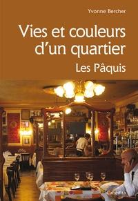 Yvonne Bercher - Vies et couleurs d'un quartier - Les Pâquis.