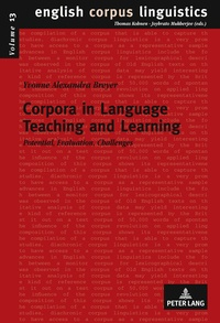 Yvonne Breyer - Corpora in Language Teaching and Learning - Potential, Evaluation, Challenges.