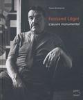 Yvonne Brunhammer et Thomas-M Messer - Fernand Léger - L'oeuvre monumental.