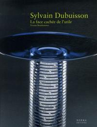 Yvonne Brunhammer - Sylvain Dubuisson - La face cachée de l'utile.