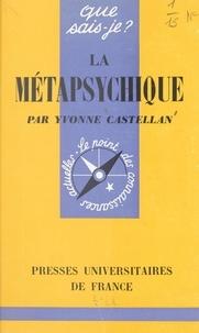 Yvonne Castellan et Paul Angoulvent - La métapsychique.
