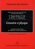 Yvonne Choquet-Bruhat et Richard Kerner - Géométrie et physique - Journées relativistes de Marseille-Luminy d'avril 1985.