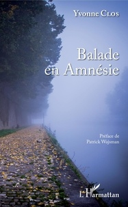 Yvonne Clos - Balade en Amnésie.