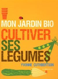 Mon jardin bio - Cultiver ses légumes.pdf