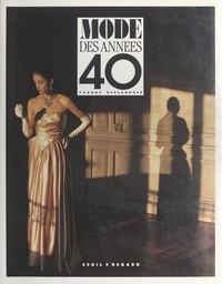 Yvonne Deslandres et Anne Bony - Mode des années 40.
