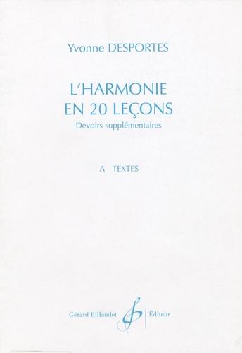 Yvonne Desportes - L'harmonie en 20 leçons - Devoirs supplémentaires A. Textes.
