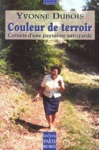 Yvonne Dubois - Couleur de terroir - Carnets d'une paysanne savoyarde.