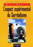 Yvonne Duplessis - L'aspect expérimental du surréalisme.
