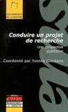 Yvonne Giordano - Conduire un projet de recherche. - Une perspective qualitative.
