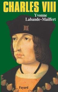 Yvonne Labande-Mailfert - Charles VIII.