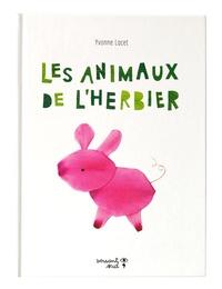 Yvonne Lacet - Les animaux de l'herbier.