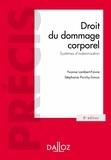 Yvonne Lambert-Faivre et Stéphanie Porchy-Simon - Droit du dommage corporel. Systèmes d'indemnisation.