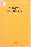Yvonne Leon - Analyse structurale et pédagogie  Tome 2 - Analyse des récits.