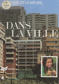 Yvonne Letouzey et  Collectif - Dans la ville.