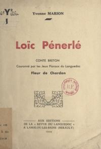 Yvonne Marion - Loïc Pénerlé, conte breton.