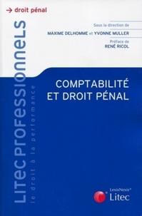 Yvonne Muller et Maxime Delhomme - Comptabilité et droit pénal.