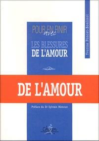 Yvonne Poncet-Bonissol - Pour en finir avec les blessures de l'amour.