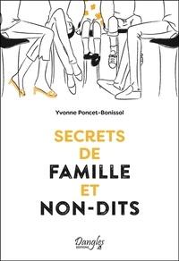Yvonne Poncet-Bonissol - Secrets de famille et non-dits.